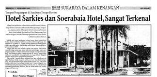 "Soerabaia Tempo Doeloe ""Hotel Legendaris"""