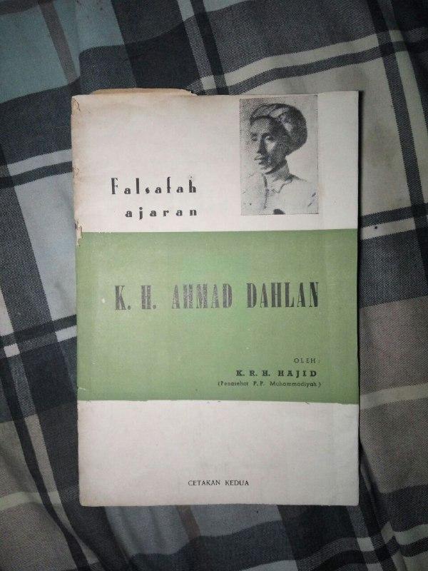 Falsafah Ajaran KH. Ahmad Dahlan