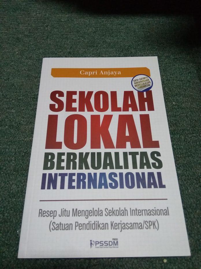 Sekolah Lokal Rasa Internasional