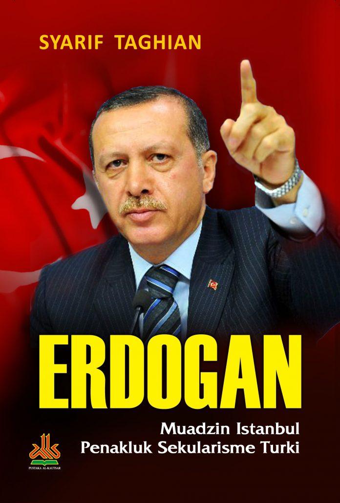 Erdogan Muadzin Istanbul Penakluk Sekularisme Turki