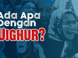 Ada Apa dengan Uighur
