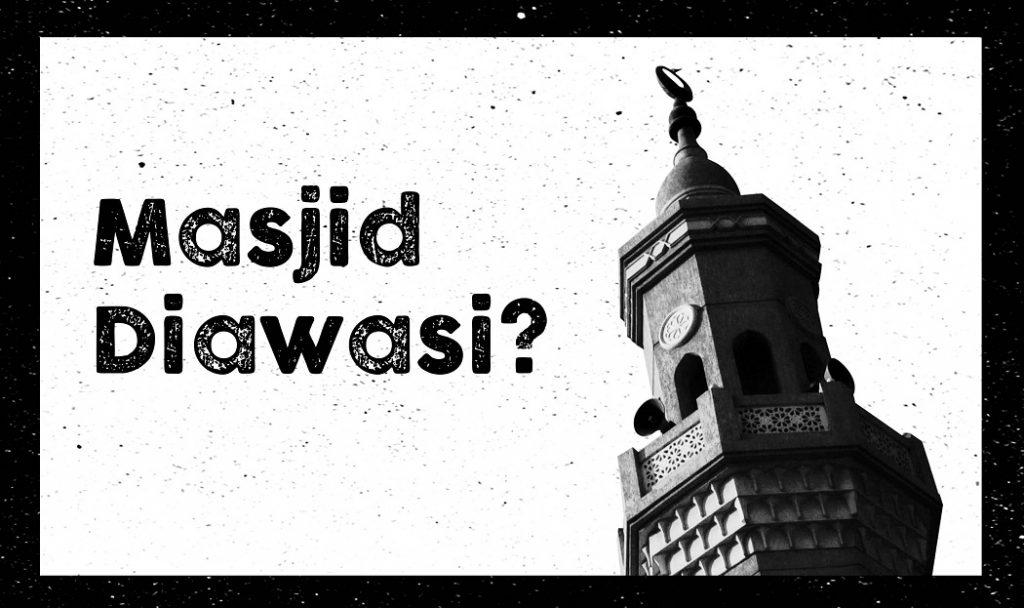 Masjid Diawasi?