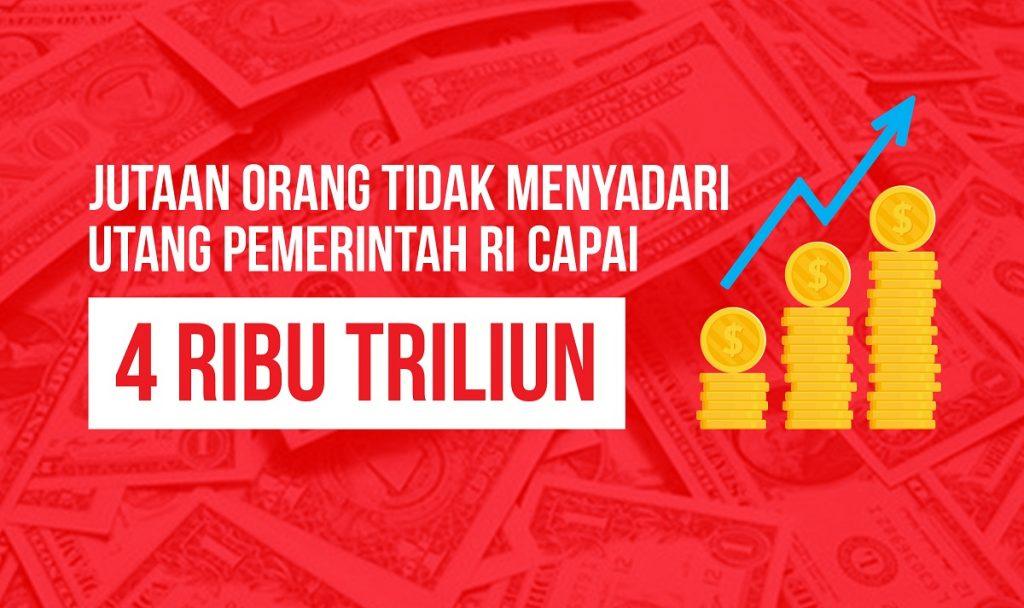 Utang Pemerintah Capai 4 RIbu Triliun