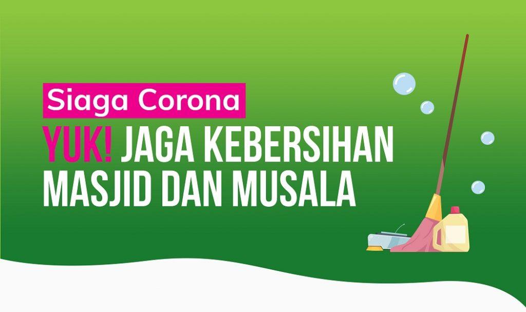 Jaga Kebersihan Masjid dan Musala